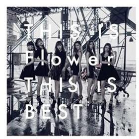 ソニーミュージックFlower / THIS IS Flower THIS IS BEST(DVD付)【CD+DVD】AICL-3164/7
