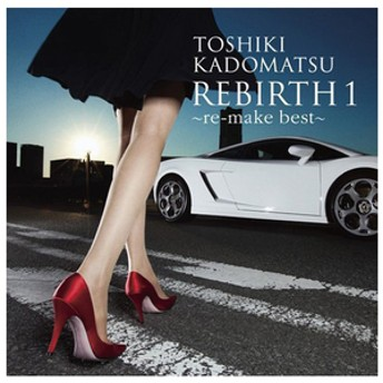ソニーミュージック角松敏生 / REBIRTH 1 -re-make best-【CD】BVCL-317