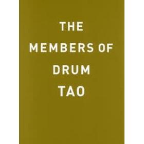 【新品】【本】THE MEMBERS OF DRUM TAO DRUM TAO/監修