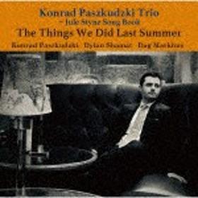 過ぎし夏の想い出/コンラッド・パシュクデュスキ・トリオ[CD]【返品種別A】