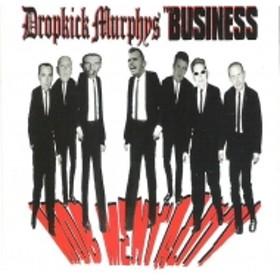 Dropkick Murphys / Business/Mob Mentality