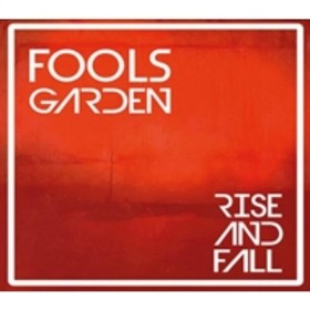 Fools Garden/Rise And Fall