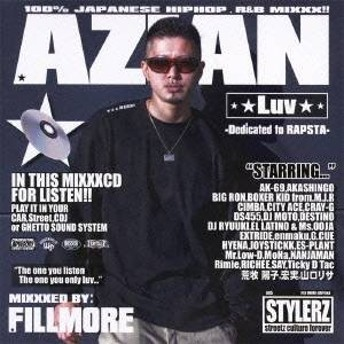 FILLMORE/AZIAN Luv -Dedicated to RAPSTA- MIXXXED BY: FILLMORE 【CD】