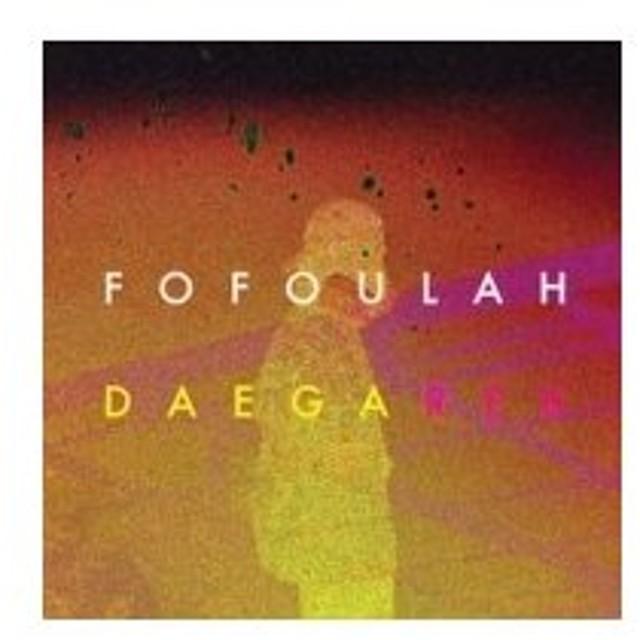 Fofoulah / Daega Rek:  真実 輸入盤 〔CD〕