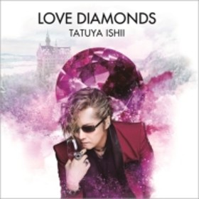 石井竜也/Love Diamonds
