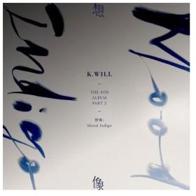 【ゆうメール利用不可】K.ウィル/4th アルバム・パート 2: イマジネーション: ムード・インディゴ [輸入盤]