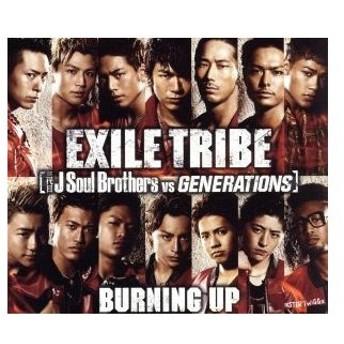 BURNING UP/EXILE TRIBE