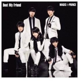 MAG!C☆PRINCE Best My Friend (B) [CD+DVD]<初回限定盤> 12cmCD Single