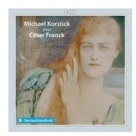 Franck フランク / ヴァイオリン・ソナタ(ピアノ独奏版)、『前奏曲、コラールとフーガ』『前奏曲、アリアと
