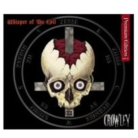 CROWLEY / Whisper of the EvilPremium Edition Ver.2  〔CD〕