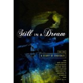 STILL IN A DREAM : STORY OF SHOEGAZE 1988-1995 / VARIOUS ヴァリアス(輸入盤) (5CD)5013929102507-JPT