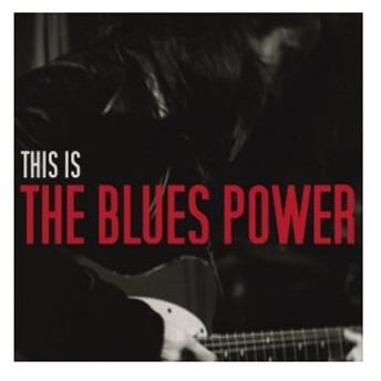 This Is The Blues Power 中古