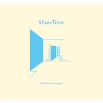 チリヌルヲワカ / ShowTime【CD】