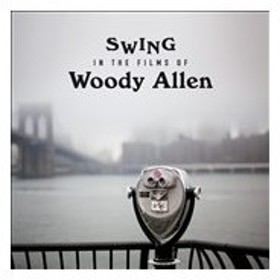 Various Artists Swing in the Films of Woody Allen CD