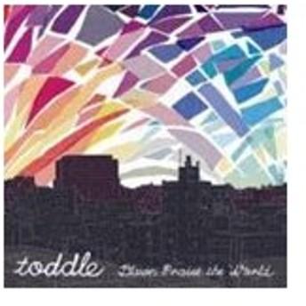 dawn praise the world(再発盤)/toddle[CD][紙ジャケット]【返品種別A】