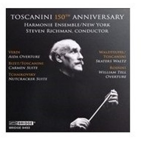 スティーヴン・リッチマン Toscanini 150th Anniversary CD