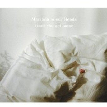 ★ CD / Mariana in our Heads / Since you get home