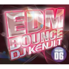 洋楽・EDM【MixCD・MIX CD】EDM Bounce Volume 06 / DJ Kenji.T[M便 2/12]