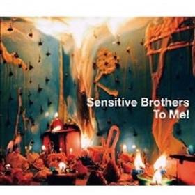 ★ CD / Sensitive Brothers / To Me! (紙ジャケット)