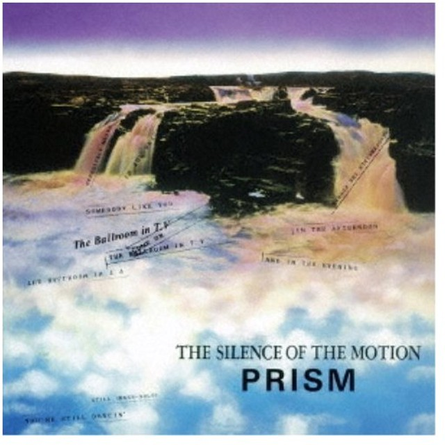 PRISM/THE SILENCE OF THE MOTION 【CD】
