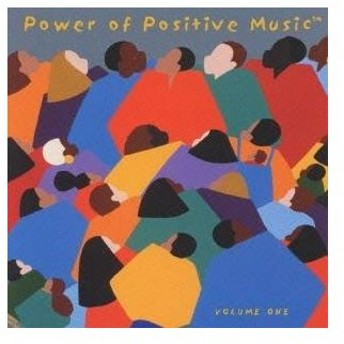 (オムニバス)/Power of Positive Music VOLUME ONE 【CD】