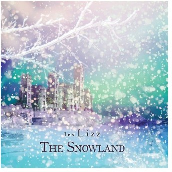 les Lizz/The Snowland [B-Type]