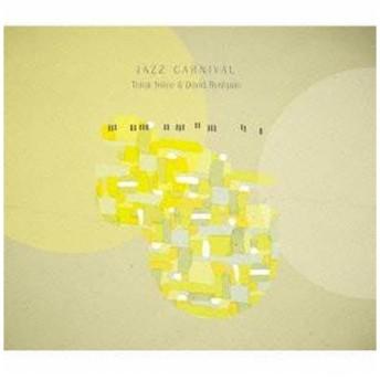 シンク・トゥワイス&デヴィッド・リシュパン/ジャズ・カーニバル 【CD】