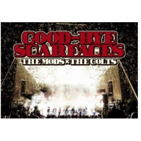 THE MODS,THE COLTS/GOOD-BYE SCARFACES 【DVD】