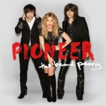 Band Perry/Pioneer