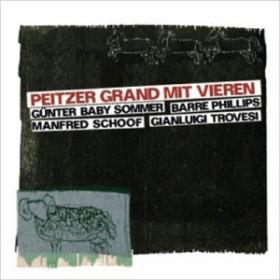 【CD輸入】 Gunter Baby Sommer / Barre Phillips / Gianluigi Trovesi / Schoof / Peitzer Grand Mit Vieren 送料無料