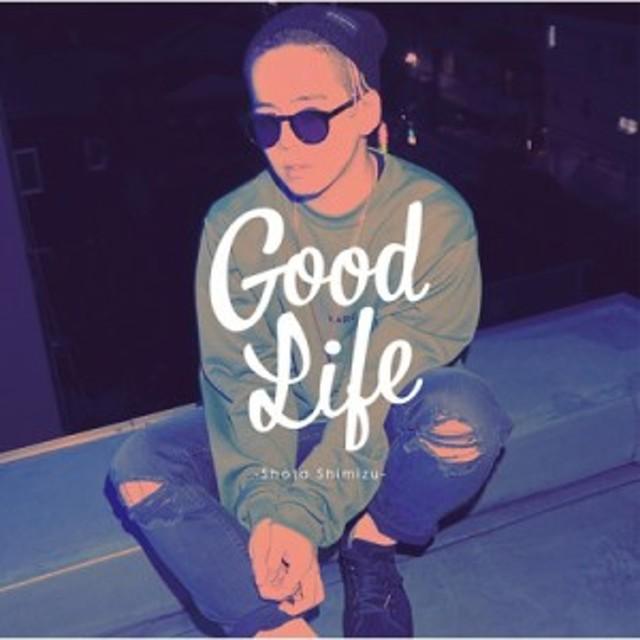 【CD Maxi】 清水翔太 シミズショウタ / Good Life