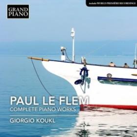 【CD輸入】 ル・フレム、ポール(1881-1984) / ピアノ作品全集 ジョルジオ・コウクル 送料無料