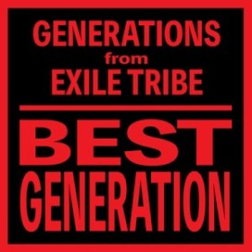 【CD】 GENERATIONS from EXILE TRIBE / BEST GENERATION 【International Edition】(CD)
