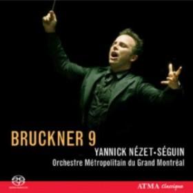 【SACD輸入】 Bruckner ブルックナー / 交響曲第9番 ネゼ=セガン&グラン・モントリオール・メトロポリタン管弦楽団 送料無