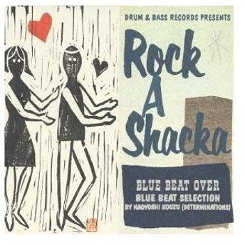 高津直由/DRUM & BASS RECORDS PRESENTS Rock A Shacka VOL.8 BLUE BEAT OVER BLUE BEAT SELECTION BY NAOYOSHI KOUZ 【CD】