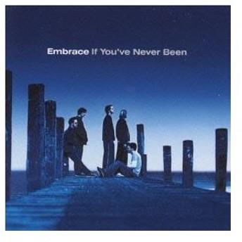 エンブレイス/果てしなき旅路 〜If You've Never Been 【CD】