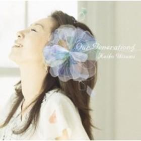 CD / 宇都美慶子 / Our Generation□ -アワージェネレーション-