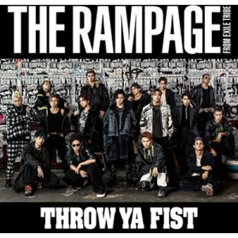 【CD Maxi】 THE RAMPAGE from EXILE TRIBE / THROW YA FIST (+DVD)