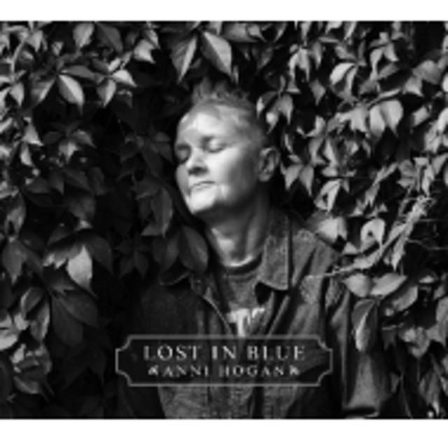 Anni Hogan/Lost In Blue