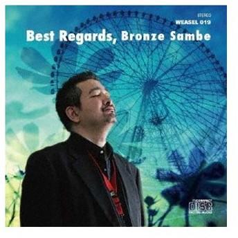 BRONZE SAMBE/Best Regards,