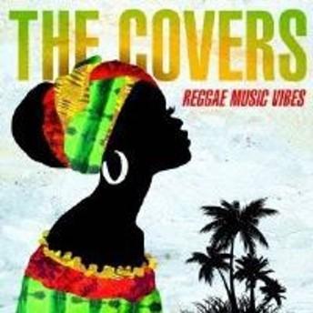 CD / オムニバス / THE COVERS REGGAE MUSIC VIBES (歌詞対訳付)
