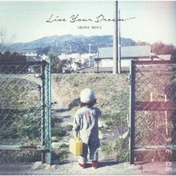 【CD】入野自由6thミニアルバム「Live Your Dream」(通常盤)/入野自由 [LACA-15776] イリノ ミユ