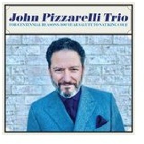 FOR CENTENNIAL REASONS:100 YEAR SALUTE TO NAT KING COLE【輸入盤】▼/JOHN PIZZARELLI TRIO[CD]【返品種別A】