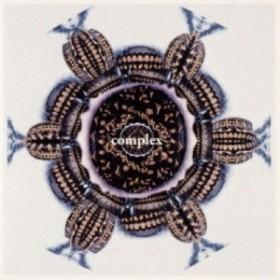 COMPLEX/complex best (初回限定) 【CD+Blu-ray】