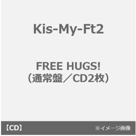 Kis-My-Ft2/FREE HUGS!(通常盤/CD2枚)