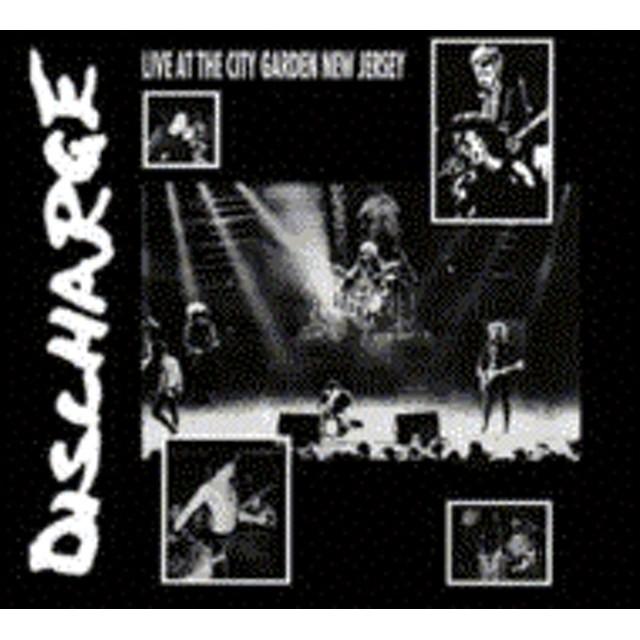 DISCHARGE/Live At City Garden New Jersey (Digi)