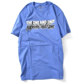 FUCKING AWESOME ファッキンオーサム ONE & ONLY TEE 半袖 Tシャツ FA18Q2001 BLUE ブルー