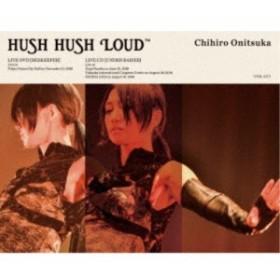 鬼束ちひろ/HUSH HUSH LOUD《完全生産限定版》 (初回限定) 【DVD】