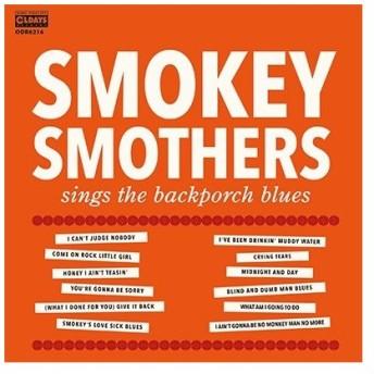 Smokey Smothers シングス・ザ・バックポーチ・ブルース CD
