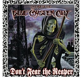 Don't Fear the Reaper: Best of Blue Oyster Cult 中古